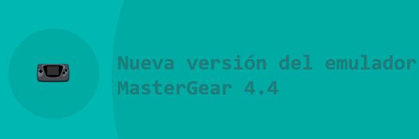 Nueva versión del emulador MasterGear 4.4